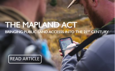 The MAPLand Act: Bringing Public Land Access into the 21st Century